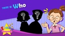 Theme 10. Who - Who is he? | ESL Song Story - Learning English for Kids