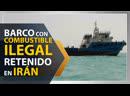 Irán detiene otro barco en el Golfo Pérsico