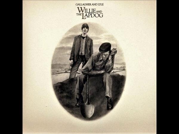 Gallagher Lyle - Willie and The Lapdog (1973) (Bonus) (UK, Folk, Soft Rock)
