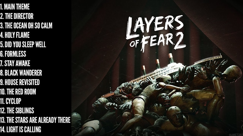 Layers of Fear 2 Full Soundtrack
