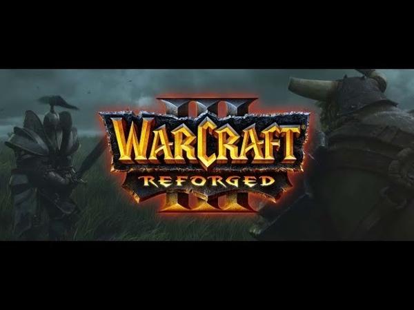 Warcraft 3 REFORGED BETA! КАК СКАЧАТЬ КАк ИГРАТЬ))НОВАЯ ИНФА.