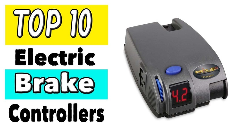Best Electric Brake Controllers For Trailers