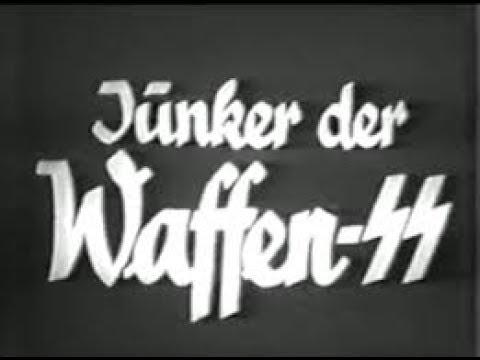 ★ Junker der Waffen SS (Gestaltet nach Aufnahmen von SS Kriegsberichterstattern│1943)