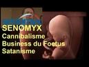 SENOMYX rend tous cannibales business de foetus monde des Néphilim et fin