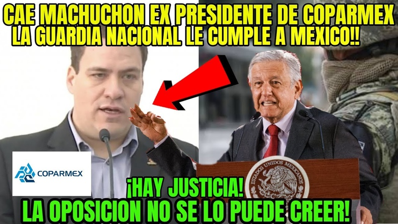 JUSTICIA DIVINA AL BOTE MACHUCHON COPARMEX EX PRESIDENTE LO AGARRAN CON LAS MANOS EN LA MASA