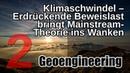Klimaschwindel Erdrückende Beweislast bringt Mainstream Theorie ins Wanken Geoengineering 2