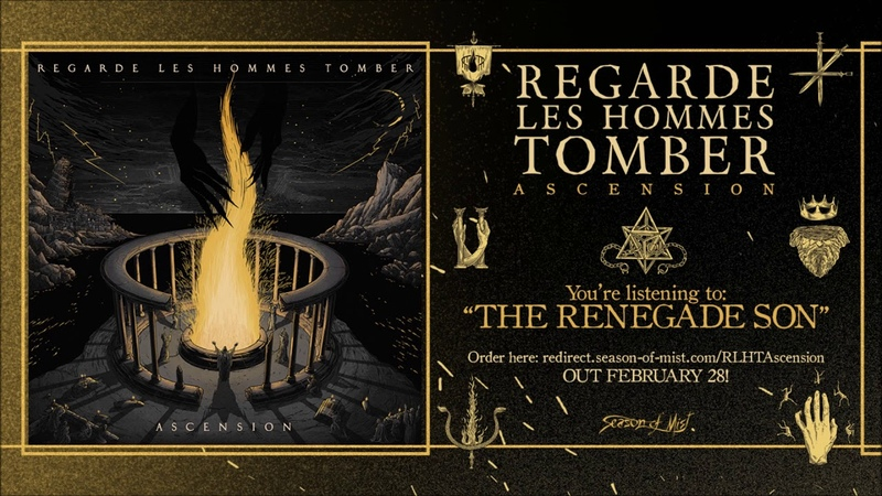Regarde Les Hommes Tomber The Renegade Son Official Track Premiere