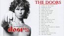 𝗧𝗵𝗲 𝗗𝗼𝗼𝗿𝘀 The Doors Greatest Hits 𝗙𝘂𝗹𝗹 𝗔𝗹𝗯𝘂𝗺 The Doors Greatest Hits Playlist