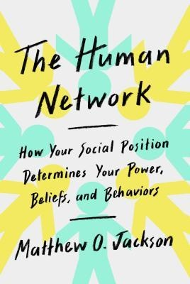 Matthew O. Jackson] The Human Network  How Your S