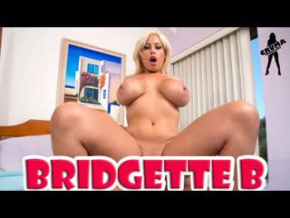 Bridgette B - Грудастая подружка моей девушки [порно с переводом