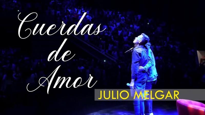 Julio Melgar - CUERDAS DE AMOR