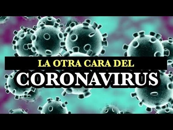 OTRA MIRADA SOBRE EL CORONAVIRUS | DOCUMENTO AUDIOVISUAL RECOGIDO DE LAS REDES SOCIALES