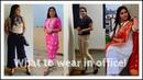 What to wear in office Office outfit ideas Office wear 2019