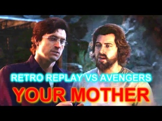 Nolan North + Troy Baker = YOUR MOTHER || Retro Replay VS Avengers