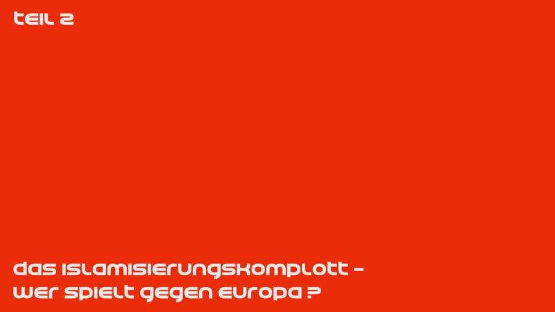 ❗️Das Islamisierungskomplott - Wer spielt gegen Europa? Teil 2❗️