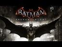 Бэтмен Рыцарь Аркхэма PS4 PS Plus часть 3 Тени Готэма