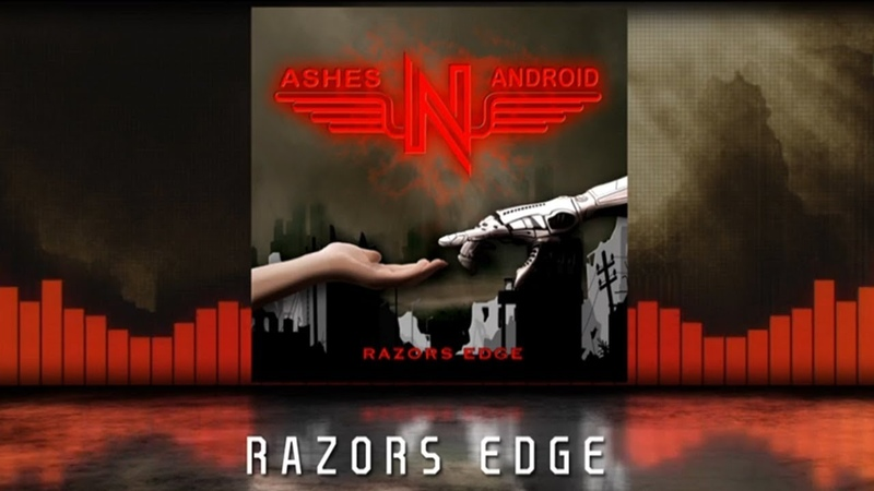 ASHES'N'ANDROID Razors Edge Album Preview