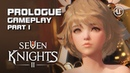 Seven Knights 2 Prologue Gameplay Part 1 Android on PC F2P Mobile KR