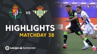 Highlights Real Valladolid vs Real Betis (2-0)