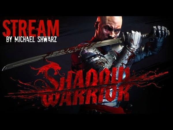 Прохождение Shadow Warrior (18) Уляля! Эпизод 10