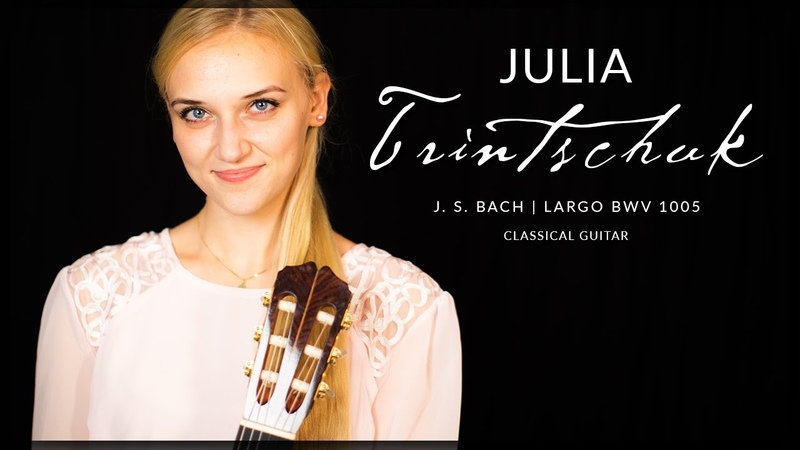 Julia Trintschuk plays Johann Sebastian Bach BWV1005 Largo on a 1958 Ignacio Fleta Classical Guitar
