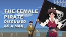 The pirate who disguised herself as a man