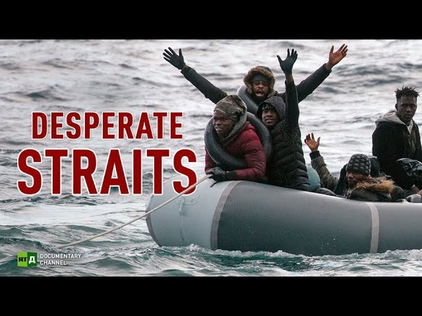 Desperate Straits: The African refugee crisis hits Europe hard RT Documentary
