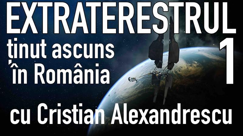 Extraterestrul Tinut Ascuns intr un Orasel Romanesc de la Poalele Carpatilor Episodul 1