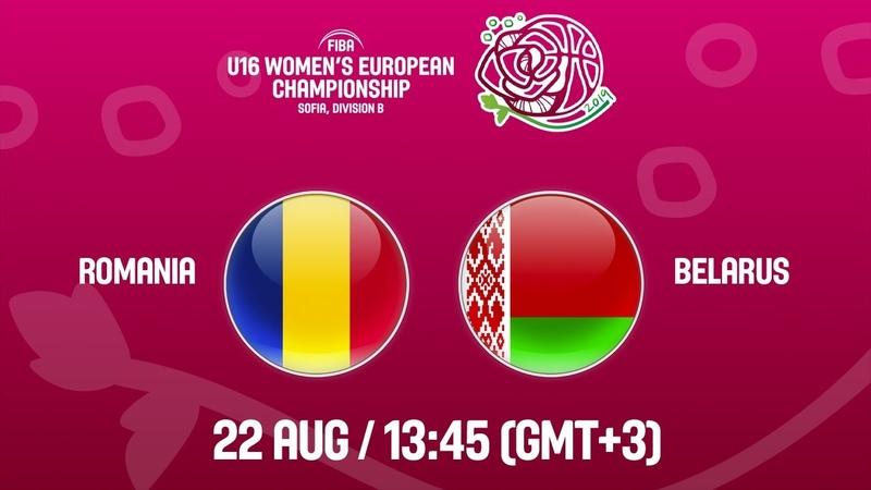 LIVE - Romania v Belarus - FIBA U16 Womens European Championship Division B 2019