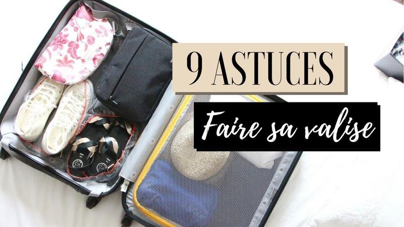 9 astuces pour préparer sa valise !