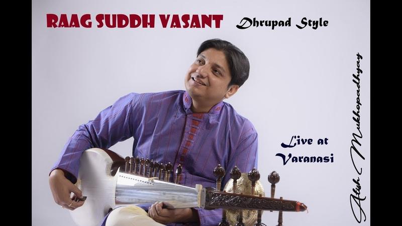 Atish Mukhopadhyay Sukhad Munde Suddh Vasant Sarod Live Music