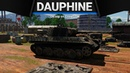Panther Dauphine АБЬЯСНИСЬ!!11! в War Thunder