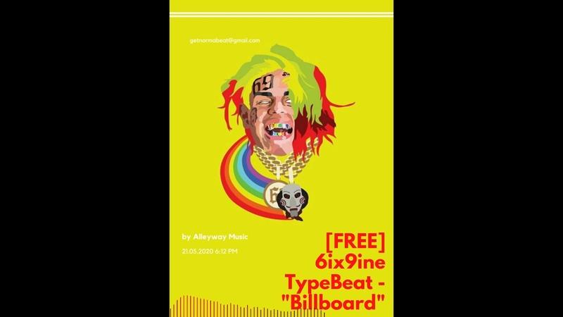 FREE 6ix9ine Type Beat Billboard Free Type Beat Rap Trap Beat Freestyle Instrumental