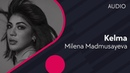 Milena Madmusayeva - Kelma | Милена Мадмусаева - Келма (music version)