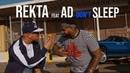 Rekta Don't Sleep feat. AD (Official Video)