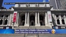 New York City's Public Libraries To Start Offering Grab-And-Go Services