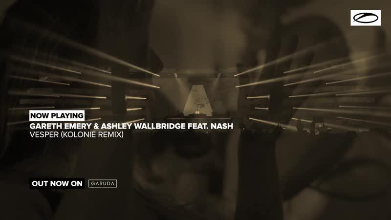 Gareth Emery Ashley Wallbridge feat. NASH - Vesper (Kolonie Remix) ( 1080 X 1920 )