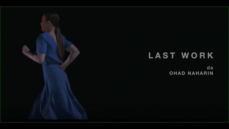 Last Work Ohad Naharin Batsheva Dance Company Paris 2017