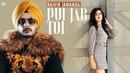 Rajvir Jawanda - PUNJAB TON - New Punjabi Songs 2018-2019 -Full HD - Latest Punjabi Songs 2018-2019