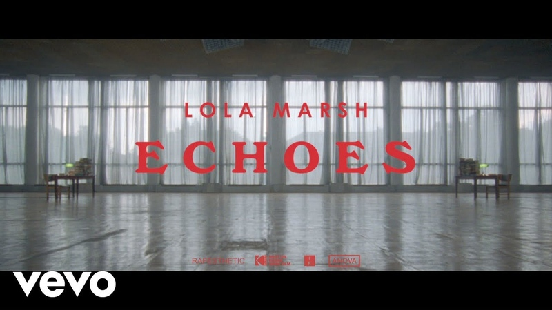 Lola Marsh Echoes
