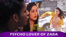Ishq Subhan Allah: Psycho Lover Of Zara In Her Life | Zarah Trying To Catch Him