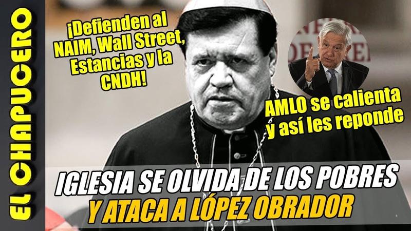Iglesia ataca a AMLO y defiende a Wall Street. AMLO se calienta ¡y así le responde!