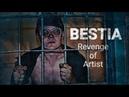 BESTIA Revenge of Artist 2020