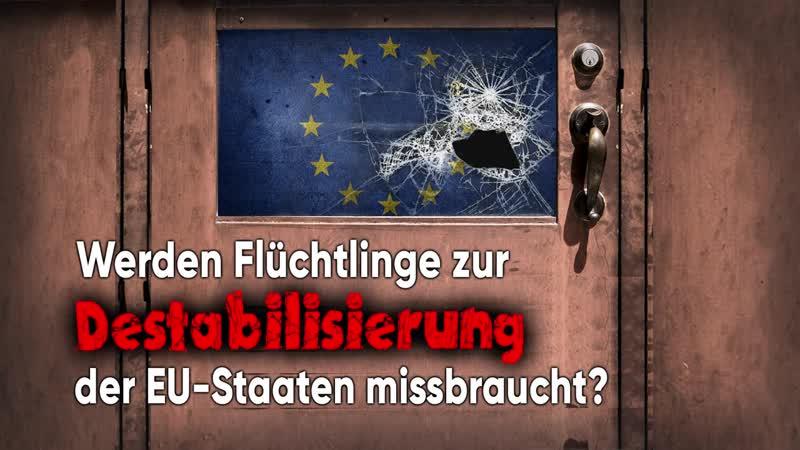 Werden Flüchtlinge zur Destabilisierung der EU Staaten