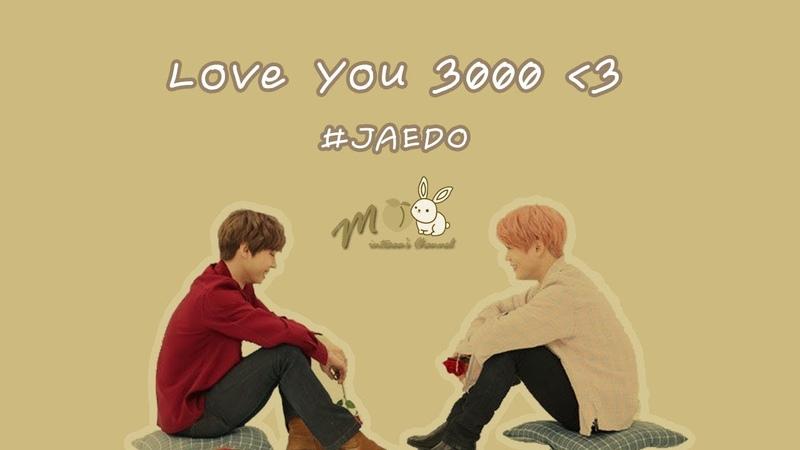 JAEDO JAEHYUN x DOYOUNG I Love You 3000
