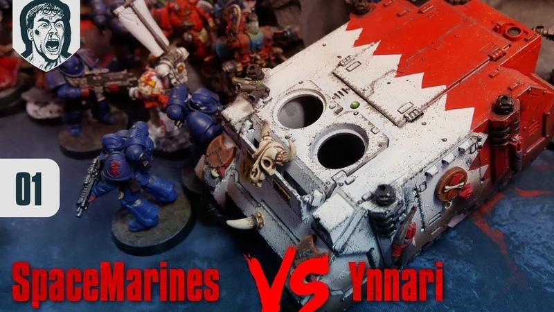 Кровавый Спорт 01 Space Marines vs Ynnari