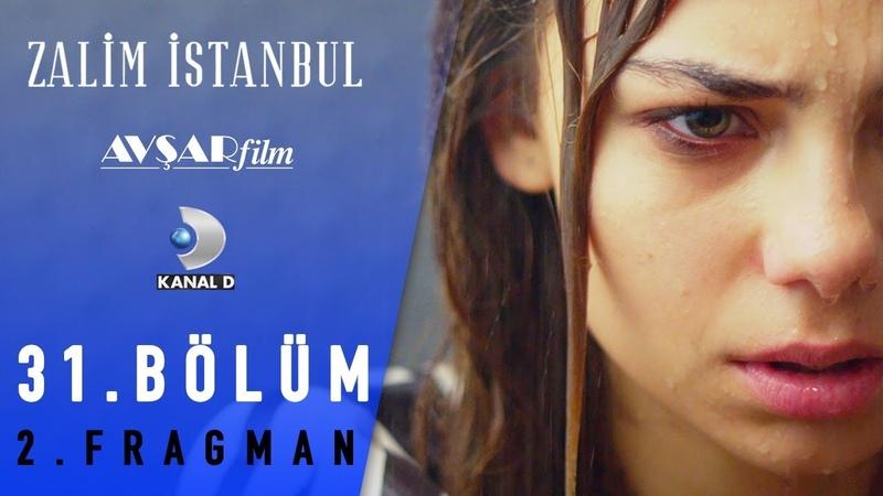 Zalim İstanbul Dizisi 31 Bölüm 2 Fragman Senin Baban Mümtaz 🔥🔥