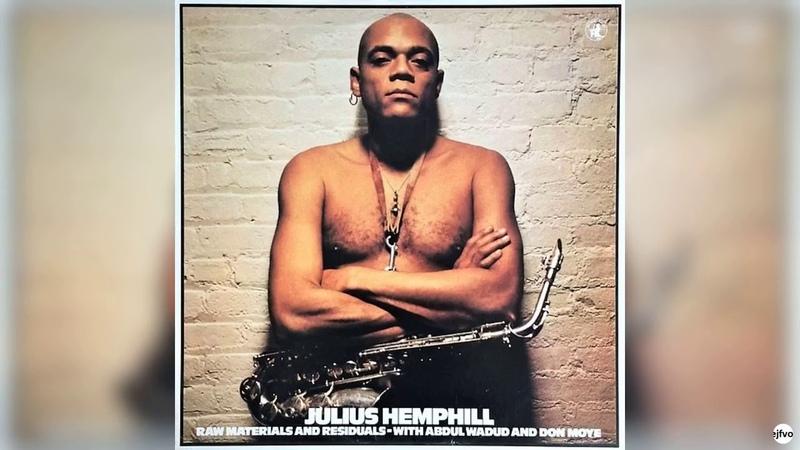 Julius HemphillAbdul WadudDon Moye – Raw Materials And Residuals. Black Saint-1978 (full album)