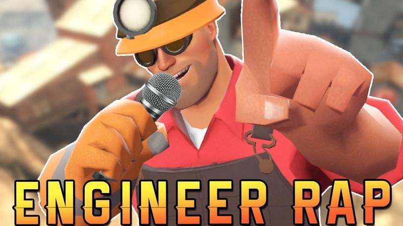 TF2 | ENGINEER RAP - RUSTAGE