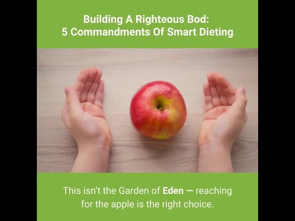 Building A Righteous Bod: 5 Commandments Of Smart Dieting